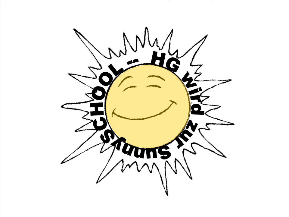 HG wird zur SunnySCHOOL --