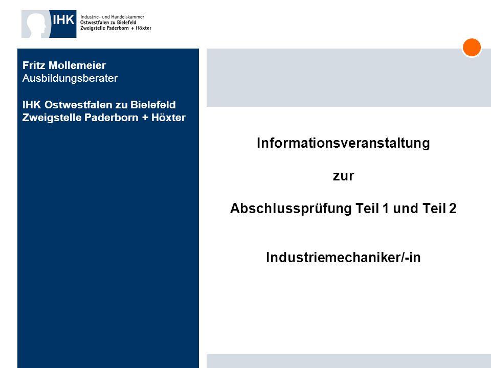 25.03.2017 Fritz Mollemeier Ausbildungsberater IHK Ostwestfalen zu Bielefeld Zweigstelle Paderborn + Höxter.