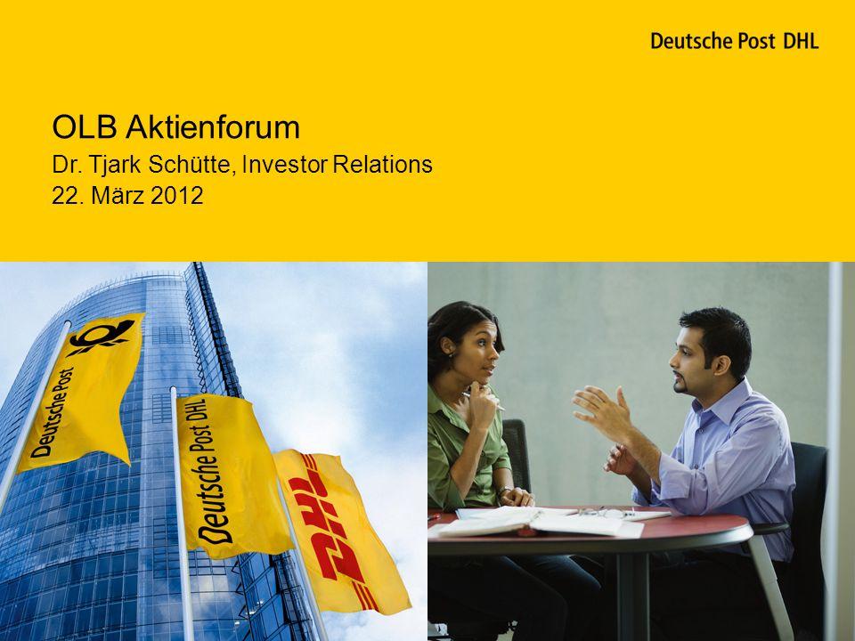 OLB Aktienforum Dr. Tjark Schütte, Investor Relations 22. März 2012 1