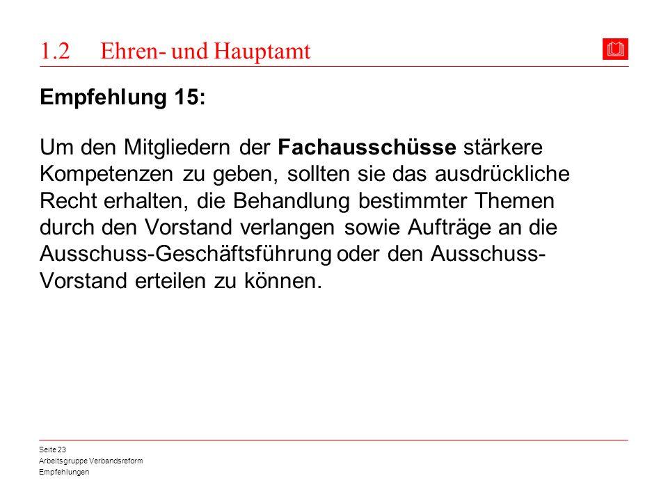 1.2 Ehren- und Hauptamt Empfehlung 15:
