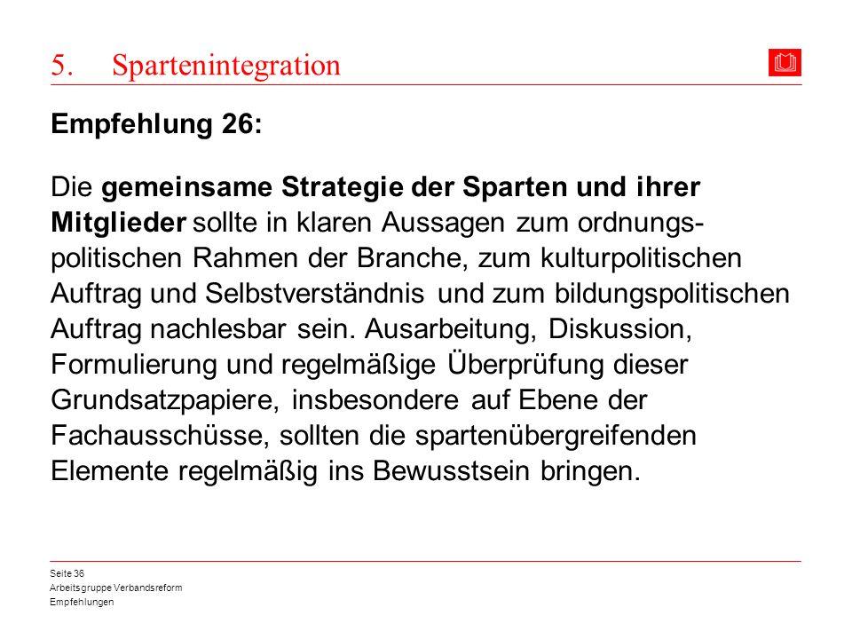 5. Spartenintegration Empfehlung 26: