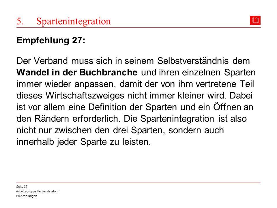 5. Spartenintegration Empfehlung 27: