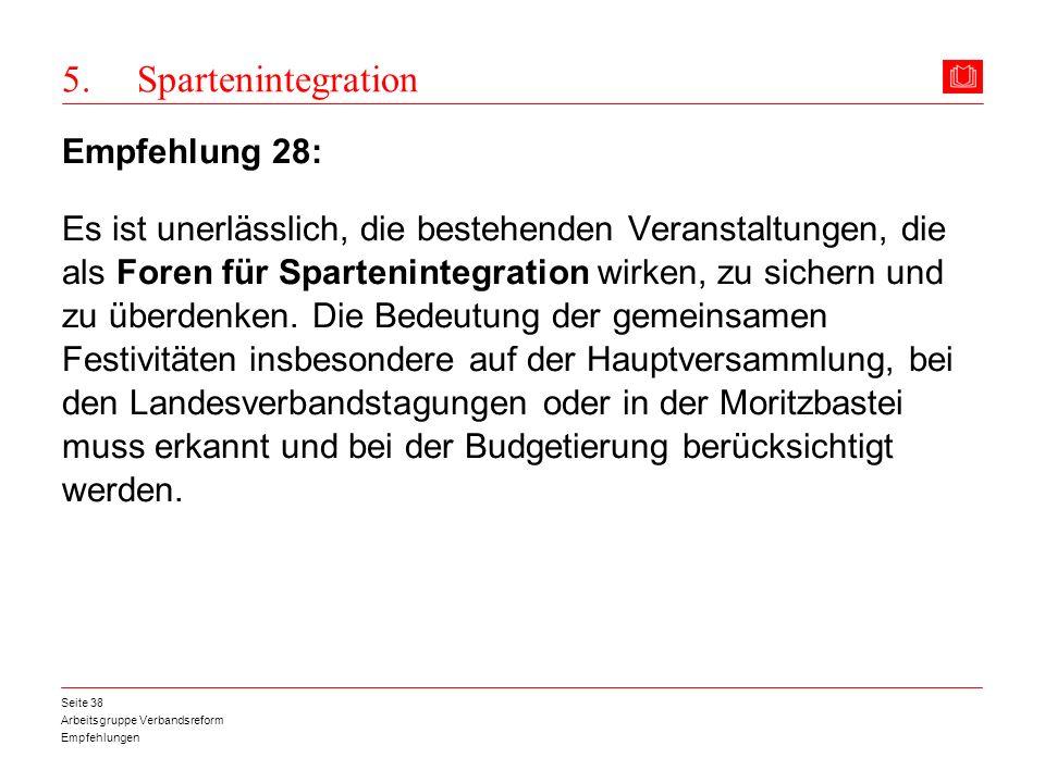 5. Spartenintegration Empfehlung 28: