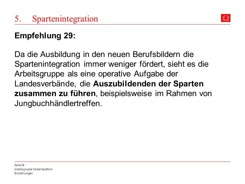 5. Spartenintegration Empfehlung 29: