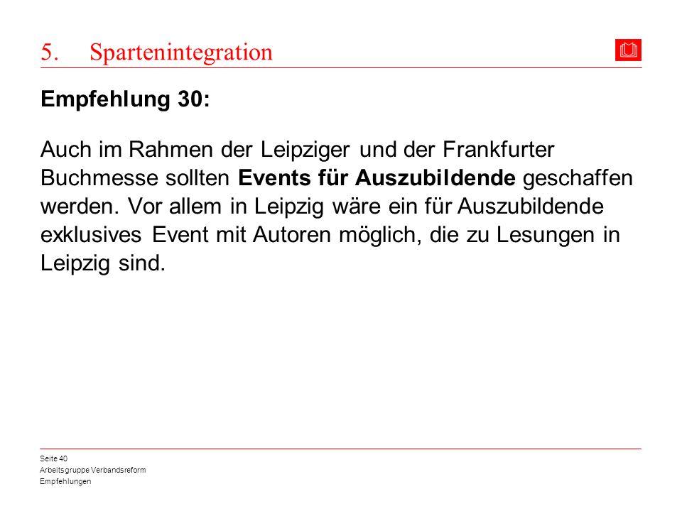 5. Spartenintegration Empfehlung 30: