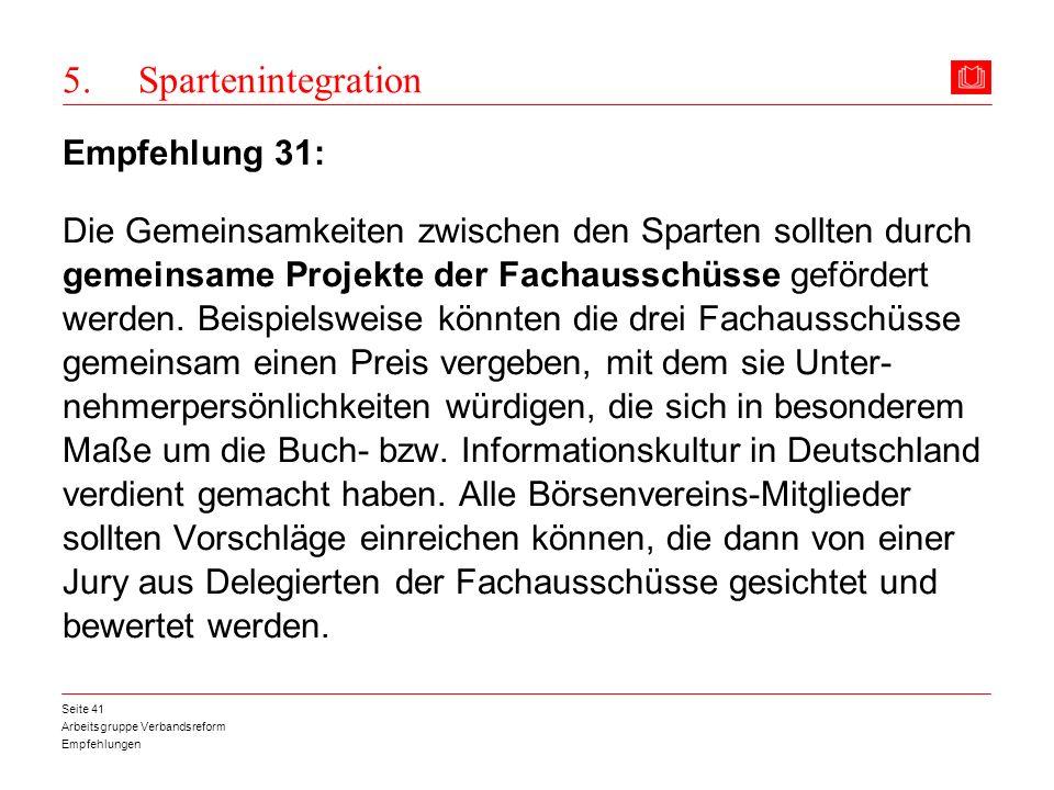 5. Spartenintegration Empfehlung 31:
