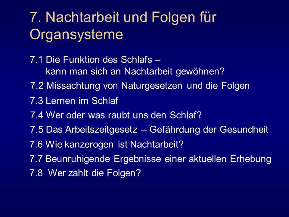 7. Nachtarbeit und Folgen für Organsysteme