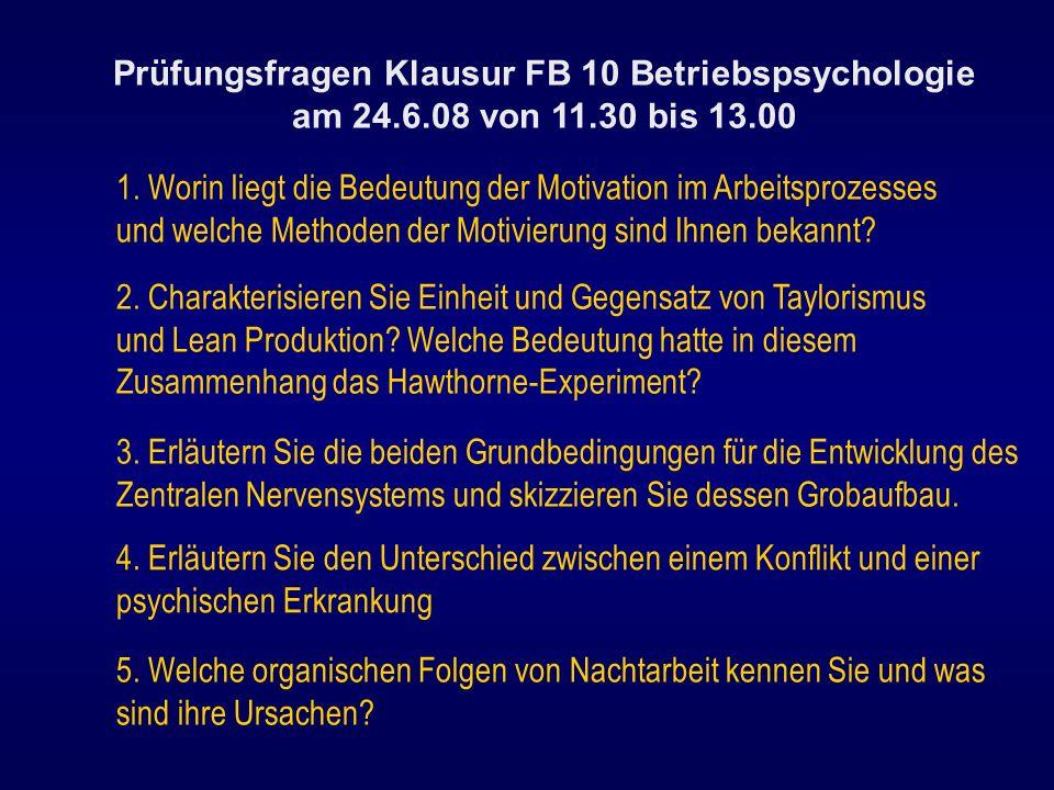 Prüfungsfragen Klausur FB 10 Betriebspsychologie am 24. 6. 08 von 11