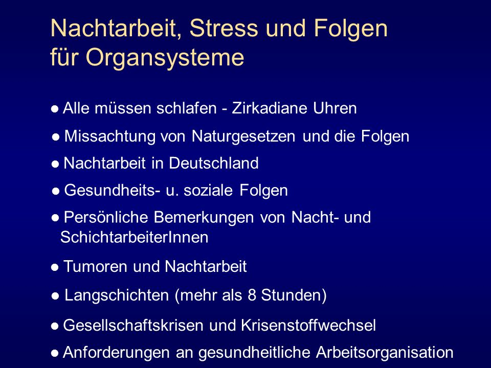 Nachtarbeit, Stress und Folgen für Organsysteme