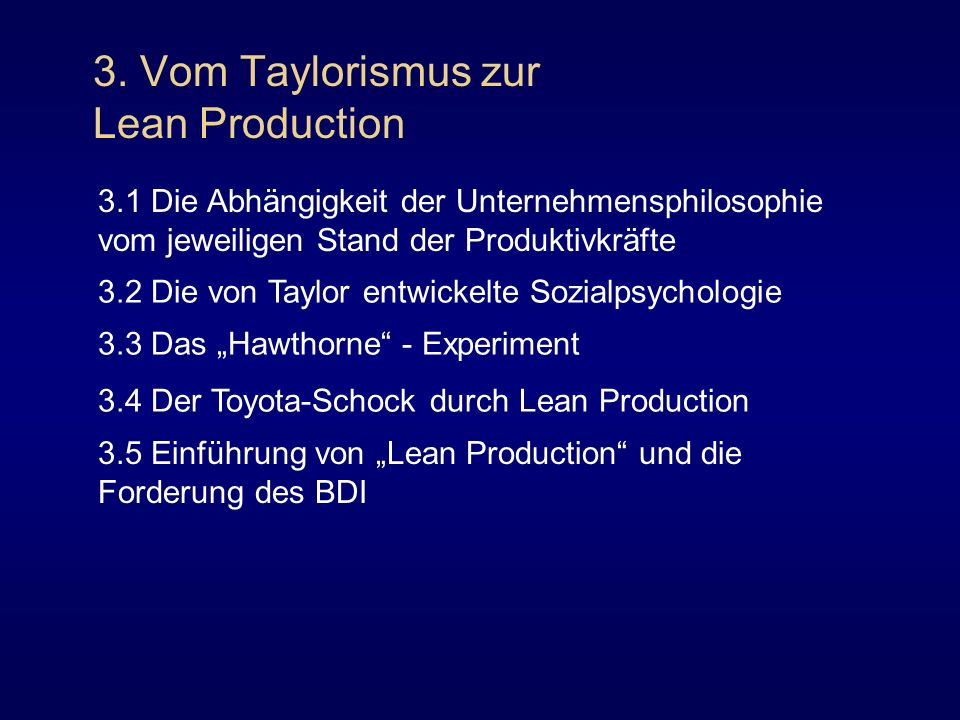 3. Vom Taylorismus zur Lean Production