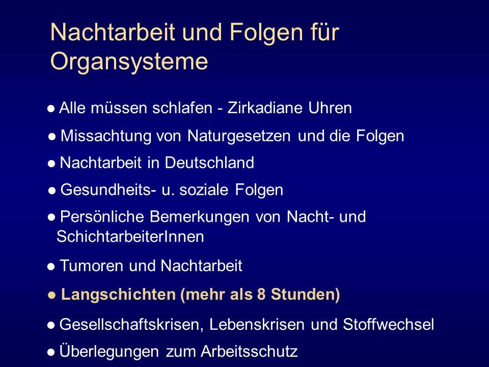 Nachtarbeit und Folgen für Organsysteme