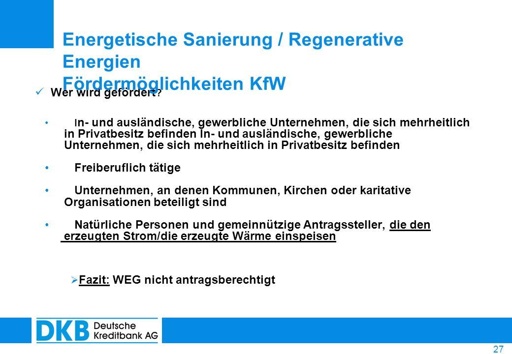 Energetische Sanierung / Regenerative Energien Fördermöglichkeiten KfW