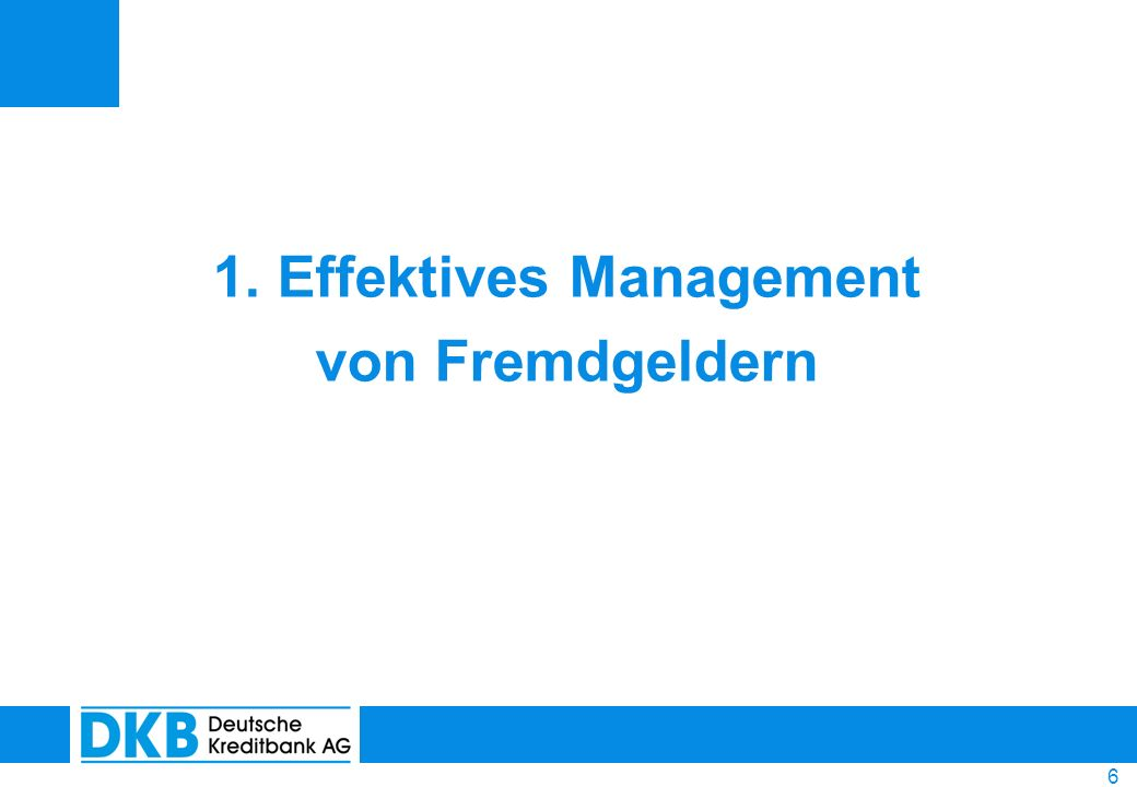 1. Effektives Management