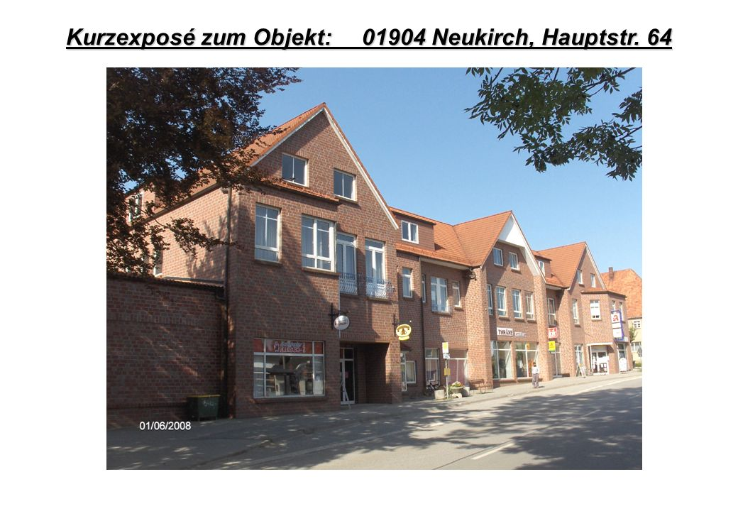 Kurzexposé zum Objekt: 01904 Neukirch, Hauptstr. 64