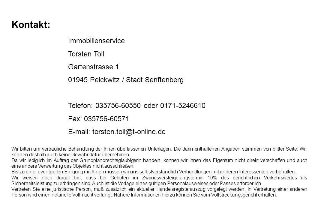 Kontakt: Immobilienservice Torsten Toll Gartenstrasse 1