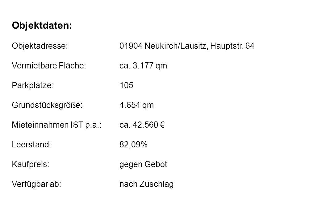 Objektdaten: Objektadresse: 01904 Neukirch/Lausitz, Hauptstr. 64
