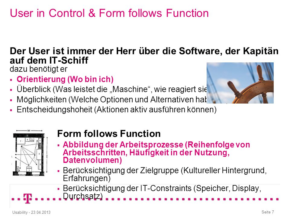 User in Control & Form follows Function