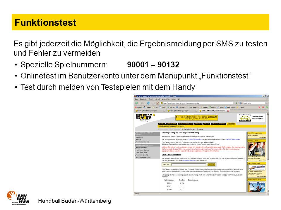 Funktionstest Es gibt jederzeit die Möglichkeit, die Ergebnismeldung per SMS zu testen und Fehler zu vermeiden.