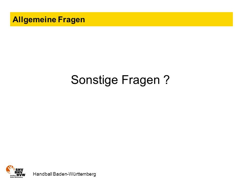 Allgemeine Fragen Sonstige Fragen Handball Baden-Württemberg