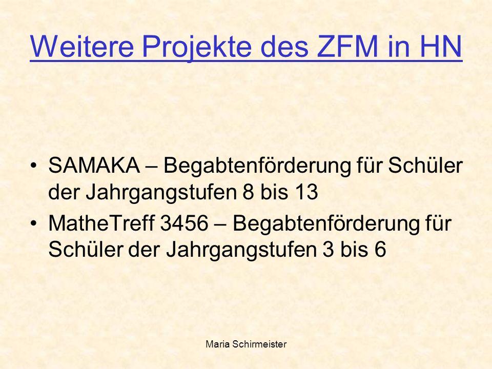 Weitere Projekte des ZFM in HN