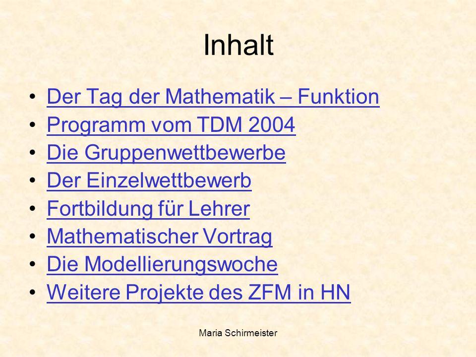 Inhalt Der Tag der Mathematik – Funktion Programm vom TDM 2004