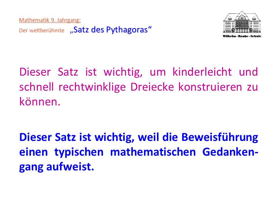 "Mathematik 9. Jahrgang: Der weltberühmte ""Satz des Pythagoras"