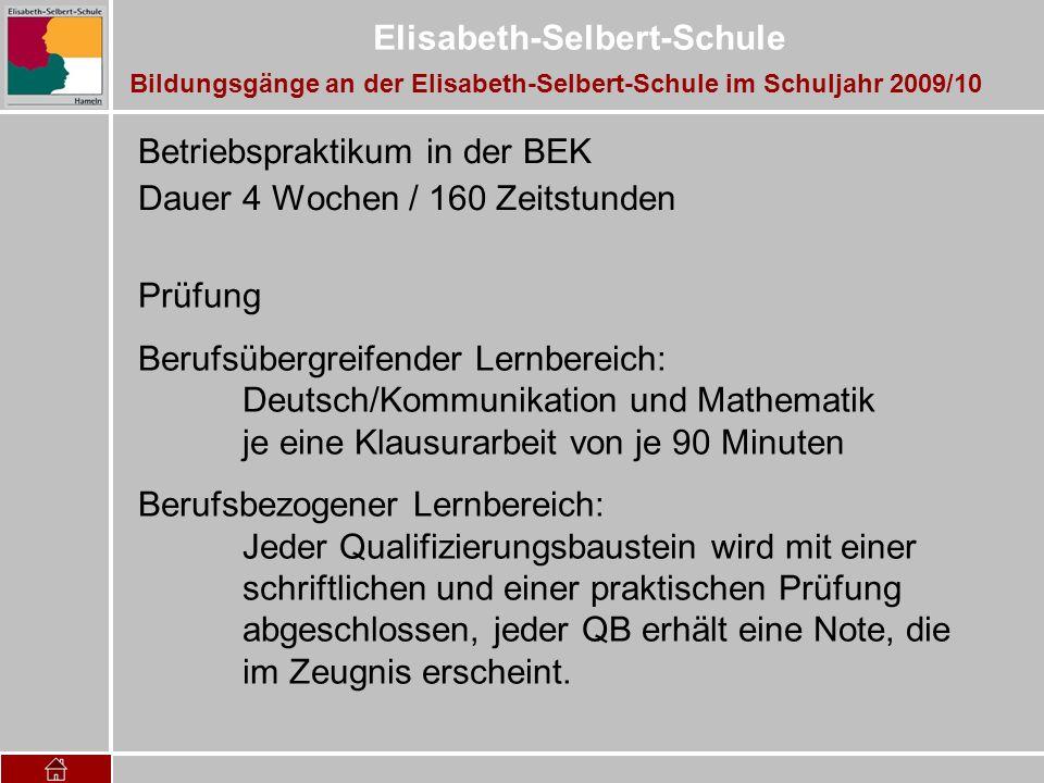 Betriebspraktikum in der BEK Dauer 4 Wochen / 160 Zeitstunden