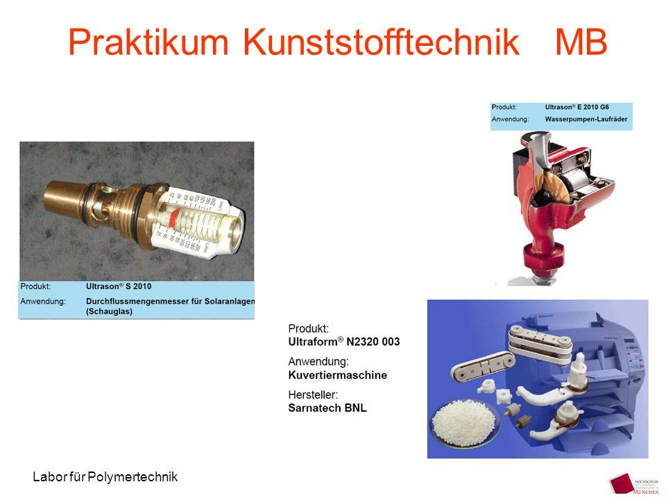 Praktikum Kunststofftechnik MB
