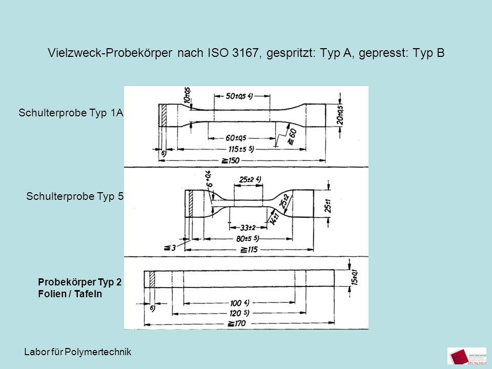 Vielzweck-Probekörper nach ISO 3167, gespritzt: Typ A, gepresst: Typ B