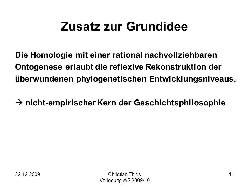 Zusatz zur GrundideeDie Homologie mit einer rational nachvollziehbaren. Ontogenese erlaubt die reflexive Rekonstruktion der.