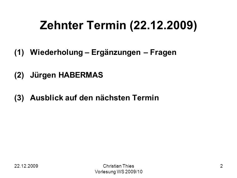 Zehnter Termin (22.12.2009) Wiederholung – Ergänzungen – Fragen