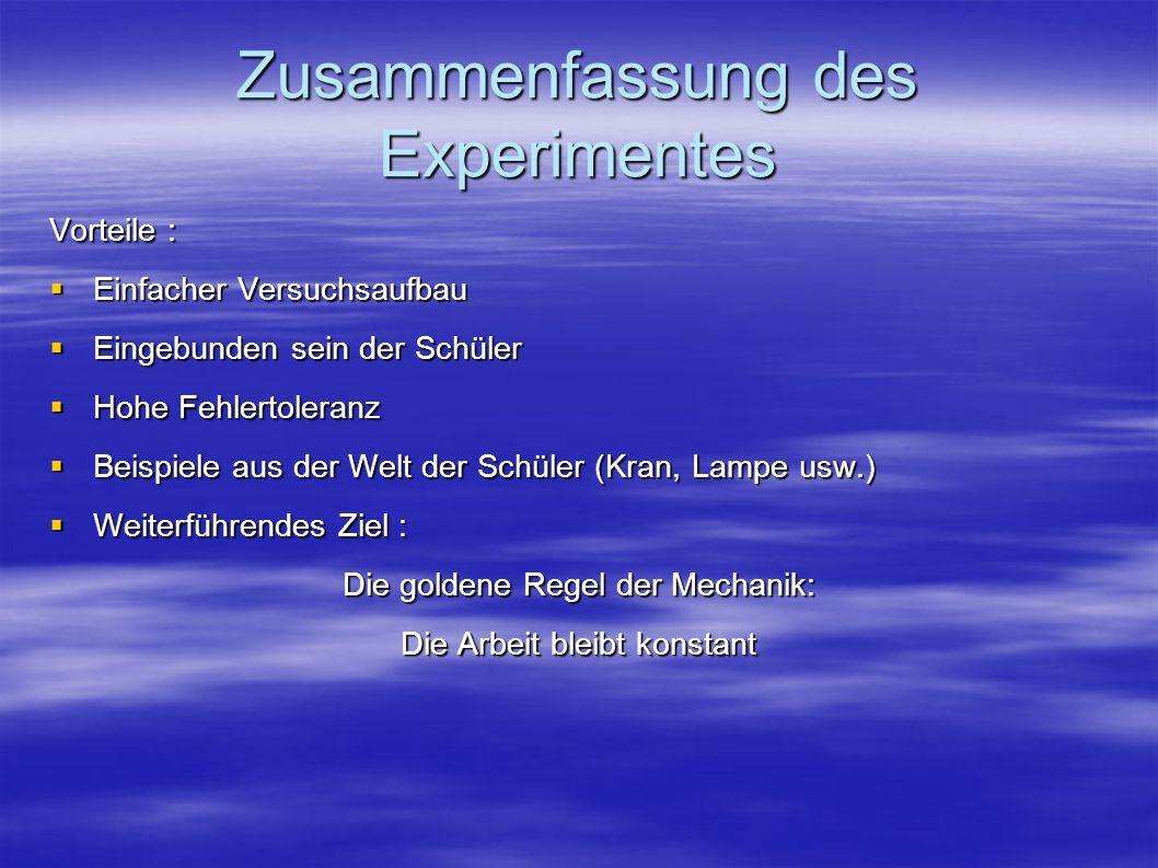 Zusammenfassung des Experimentes