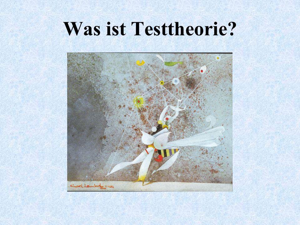 Was ist Testtheorie