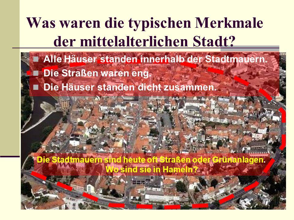 Was waren die typischen Merkmale der mittelalterlichen Stadt