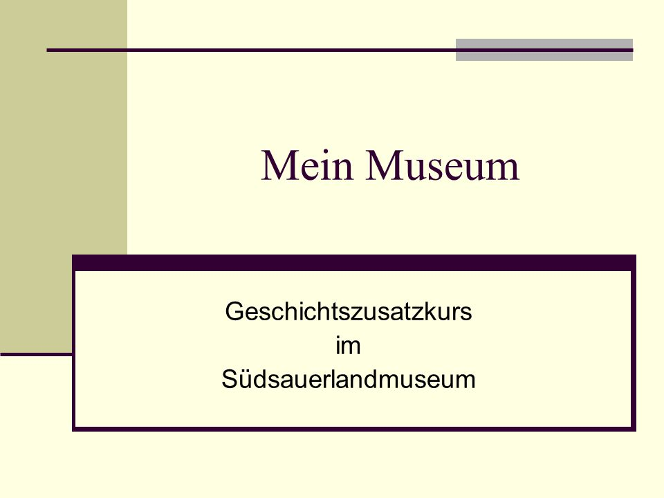Geschichtszusatzkurs im Südsauerlandmuseum