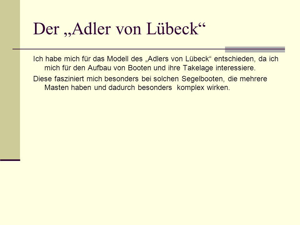 """Der """"Adler von Lübeck"""
