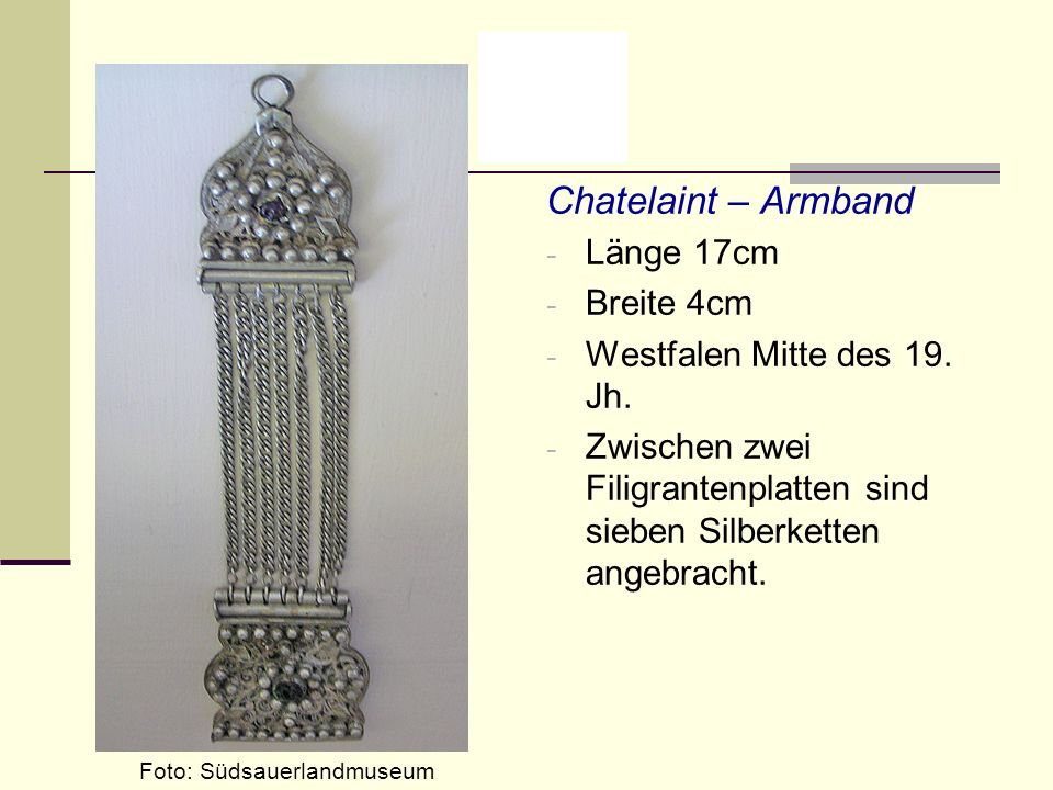 Chatelaint – Armband Länge 17cm Breite 4cm Westfalen Mitte des 19. Jh.