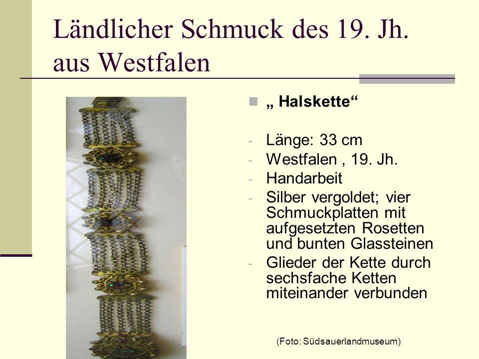 Ländlicher Schmuck des 19. Jh. aus Westfalen