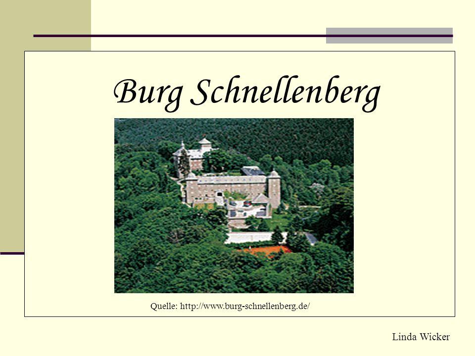 Quelle: http://www.burg-schnellenberg.de/