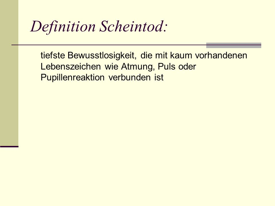 Definition Scheintod:
