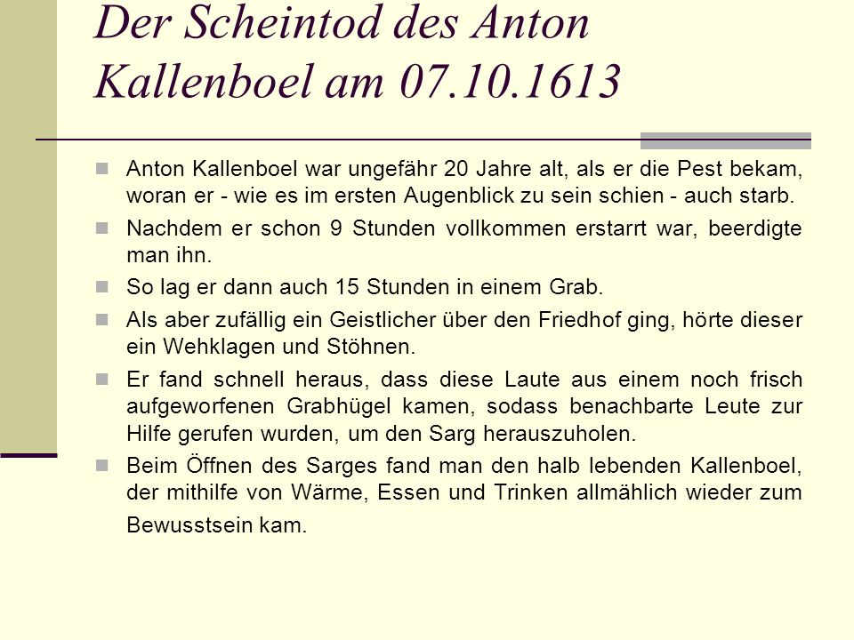 Der Scheintod des Anton Kallenboel am 07.10.1613