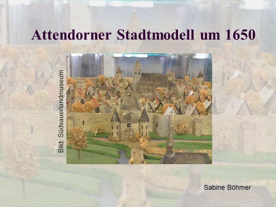 Attendorner Stadtmodell um 1650