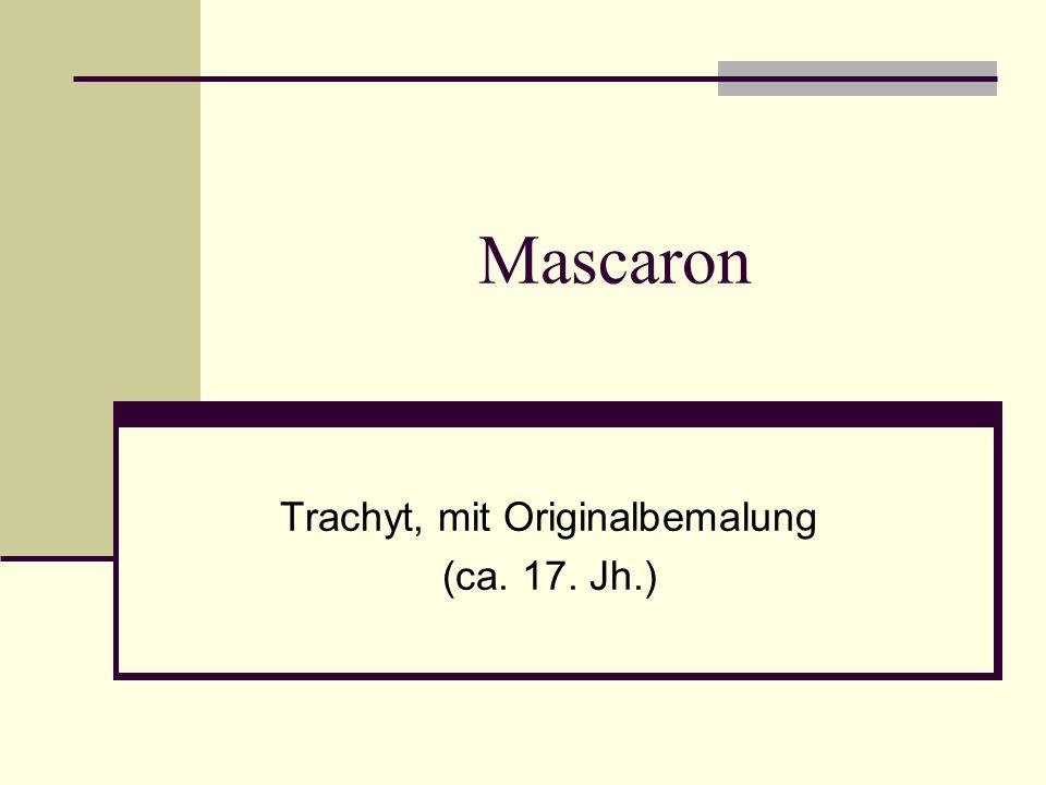 Trachyt, mit Originalbemalung (ca. 17. Jh.)
