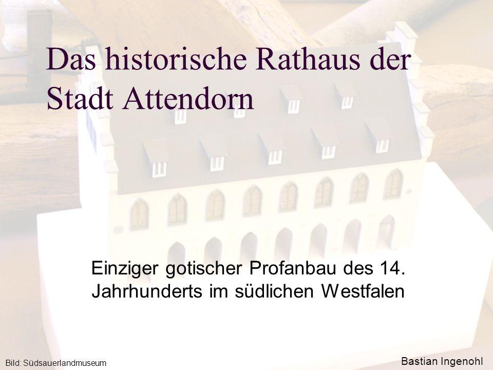 Das historische Rathaus der Stadt Attendorn
