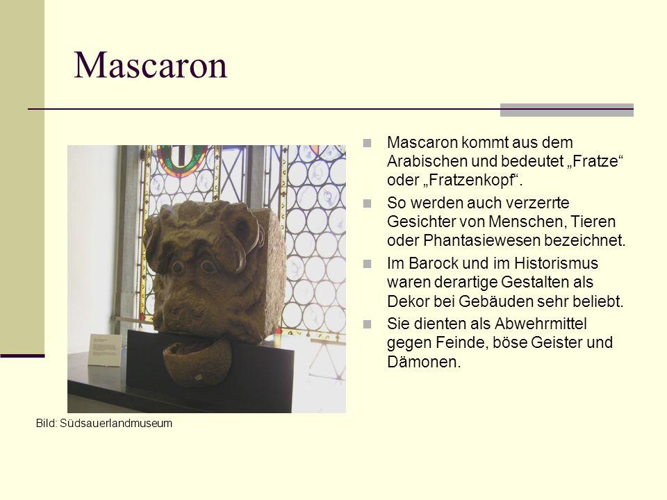 """Mascaron Mascaron kommt aus dem Arabischen und bedeutet """"Fratze oder """"Fratzenkopf ."""