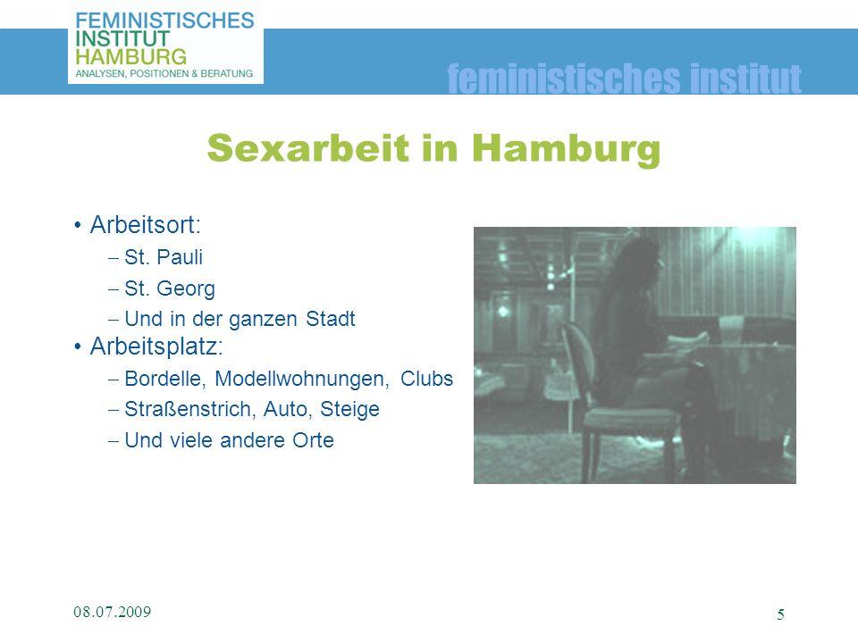 Sexarbeit in Hamburg Arbeitsort: Arbeitsplatz: St. Pauli St. Georg