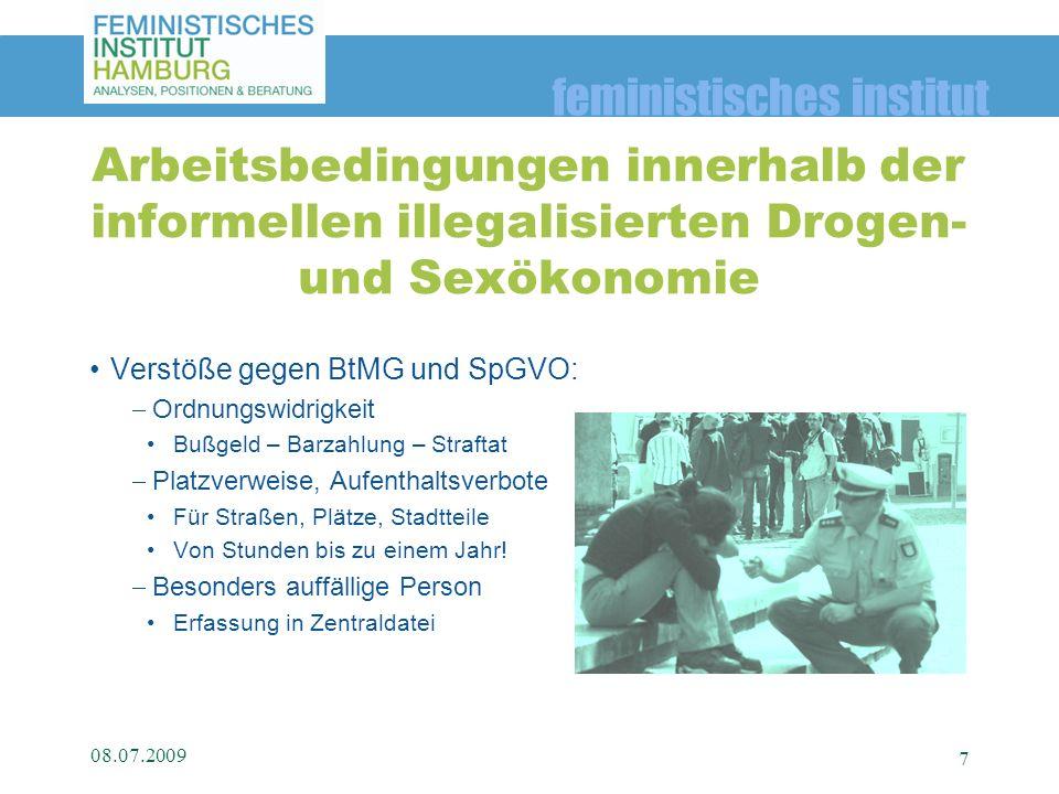 Arbeitsbedingungen innerhalb der informellen illegalisierten Drogen- und Sexökonomie
