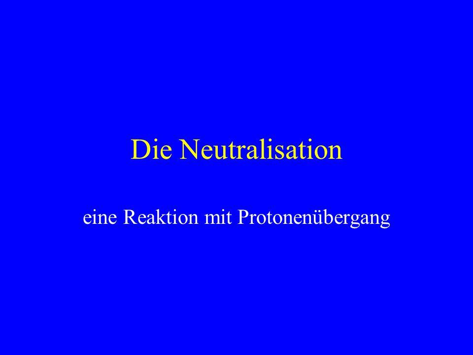 eine Reaktion mit Protonenübergang