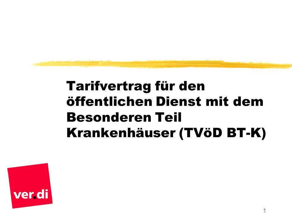 Tarifvertrag für den öffentlichen Dienst mit dem Besonderen Teil Krankenhäuser (TVöD BT-K)