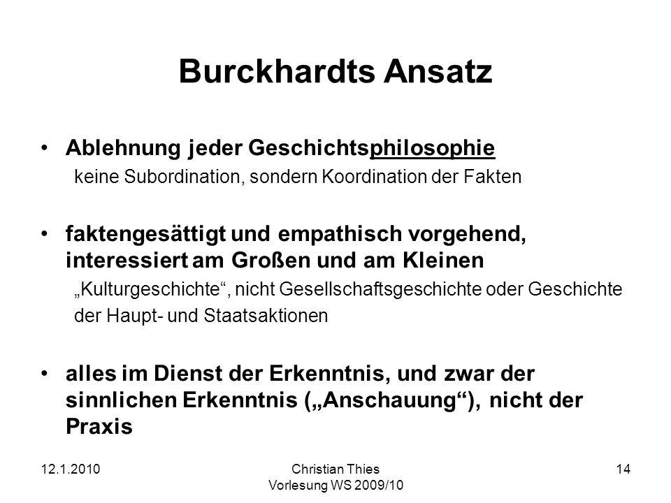 Burckhardts Ansatz Ablehnung jeder Geschichtsphilosophie